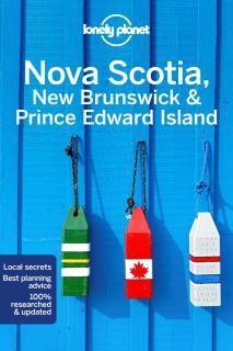 NOVA SCOTIA, NEW BRUNSWICK & PRINCE EDWARD ISLAND -LONELY PALNET