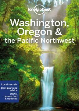 WASHINGTON, OREGON & THE PACIFIC NORTHWEST -LONELY PLANET