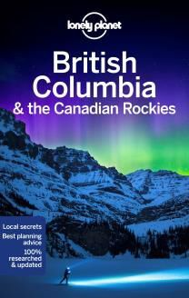 BRITISH COLUMBIA & THE CANADIAN ROCKIES -LONELY PLANET