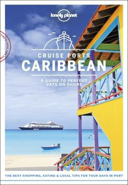 CRUISE PORTS CARIBBEAN -LONELY PLANET
