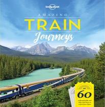 AMAZING TRAIN JOURNEYS -LONELY PLANET