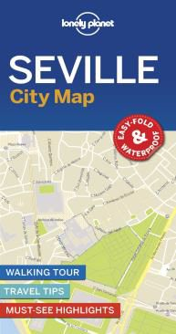 SEVILLE, CITY MAP -LONELY PLANET