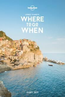 2019 DIARY WHERE TO GO WHEN -LONELY PLANET
