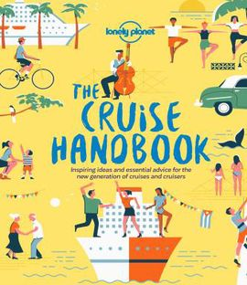 CRUISE HANDBOOK, THE -LONELY PLANET