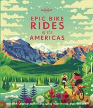 EPIC BIKE RIDES OF THE AMERICAS -LONELY PLANET
