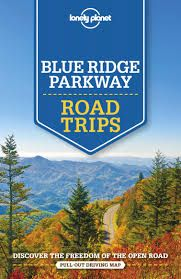 BLUE RIDGE PARKWAY. ROAD TRIPS -LONELY PLANET