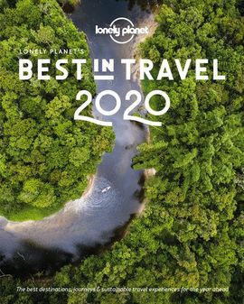 2020 BEST IN TRAVEL -LONELY PLANET