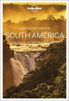 SOUTH AMERICA, BEST OF -LONELY PLANET