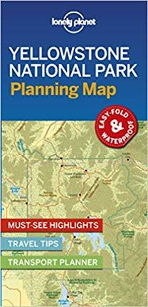 YELLOWSTONE NATIONAL PARK. PLANNING MAP -LONELY PLANET