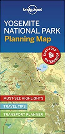 YOSEMITE NATIONAL PARK. PLANNING MAP -LONELY PLANET