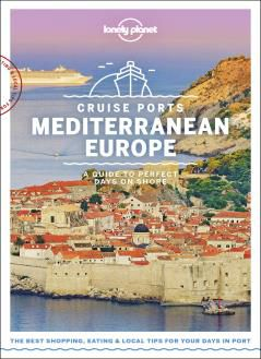 CRUISE PORTS MEDITERRANEAN EUROPE -LONELY PLANET
