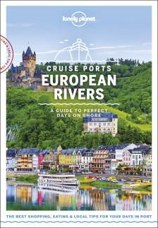 CRUISE PORTS EUROPEAN RIVERS -LONELY PLANET