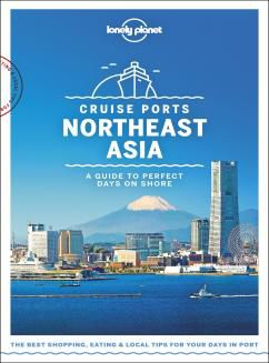 CRUISE PORTS NORTHEAST ASIA -LONELY PLANET