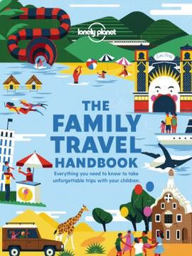 FAMILY TRAVEL HANDBOOK, THE -LONELY PLANET