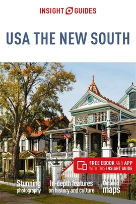 USA, THE NEW SOUTH- INSIGHT GUIDES