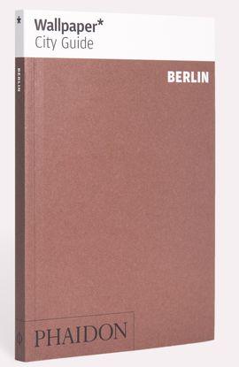 BERLIN -WALLPAPER CITY GUIDE