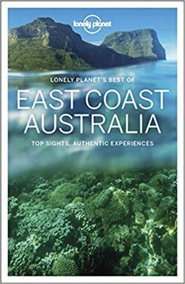 EAST COAST AUSTRALIA, BEST OF -LONELY PLANET