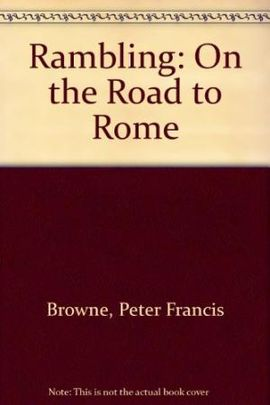 RAMBLING ON THE ROAD TO ROME