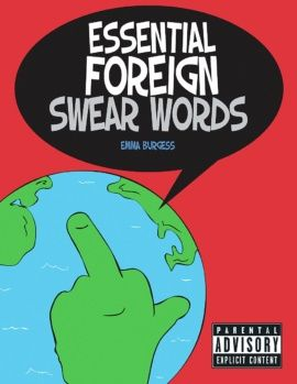 ESSENTIAL FOREIGN SWEAR WORDS, THE LITTLE BOOK OF