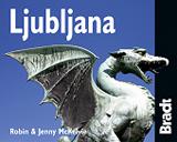 LJUBLJANA -THE BRADT MINI CITY GUIDE