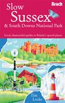 SLOW SUSSEX & SOUTH DOWNS NATIONAL PARK -BRADT