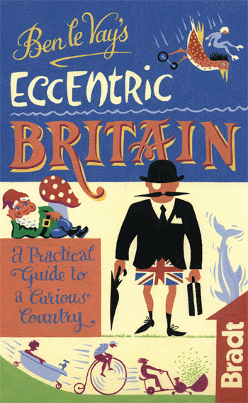 BRITAIN -ECCENTRIC GUIDES -BRADT