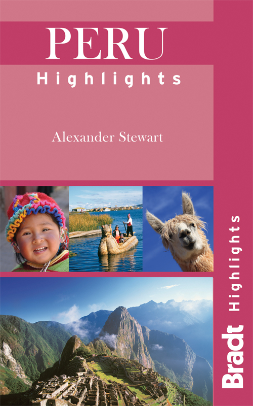 PERU HIGHLIGHTS -BRADT