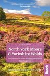 NORTH YORK MOORS & YORKSHIRE WOLDS -SLOW TRAVEL BRADT