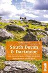 SOUTH DEVON & DARTMOOR -SLOW TRAVEL BRADT