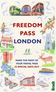 FREEDOM PASS LONDON -BRADT ON BRITAIN -BRADT