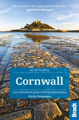 CORNWALL. SLOW TRAVEL -BRADT