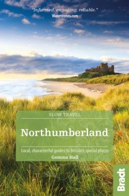 NORTHUMBERLAND -SLOW TRAVEL BRADT