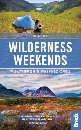 WILDERNESS WEEKENDS -BRADT ON BRITAIN -BRADT