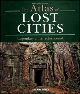ATLAS OF LOST CITIES, THE