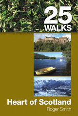 25 WALKS. HEART OF SCOTLAND