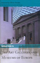 ART GALLERIES AND MUSEUMS OF EUROPE -ANTHEM GUIDE TO