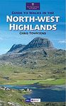 NORTH-WEST HIGHLANDS, GUIDE TO WALKS IN THE