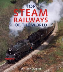 TOP STEAM RAILWAYS OF THE WORLD