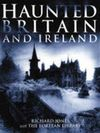 HAUNTED BRITAIN AND IRELAND