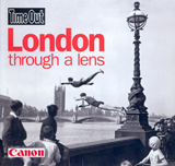 LONDON THROUGH A LENS -TIME OUT