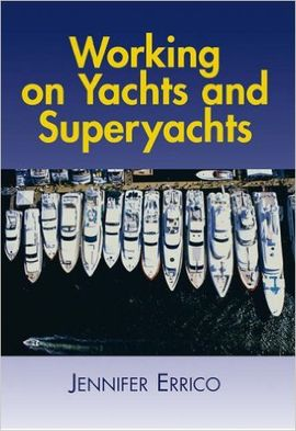 WORKING ON YACHTS & SUPERYACHTS