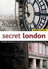 SECRET LONDON