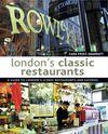 LONDON'S CLASSIC RESTAURANTS