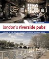 LONDON'S RIVERSIDE PUBS