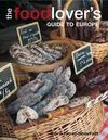 FOOD LOVER'S GUIDE TO EUROPE, THE