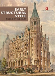 EARLY STRUCTURAL STEEL IN LONDON BUILDINGS