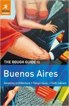 BUENOS AIRES -ROUGH GUIDE