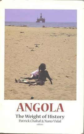 ANGOLA. THE WEIGHT OF HISTORY
