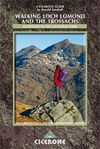 WALKING LOCH LOMOND AND THE TROSSACHS -CICERONE