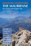 THE MAURIENNE, MOUNTAIN ADVENTURES IN